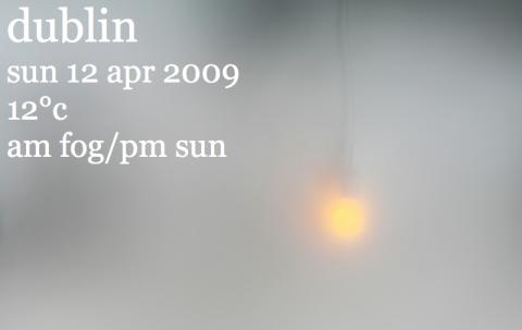 Dimmigt i Dublin, jag kan inte säga att jag är jätteförvånad.